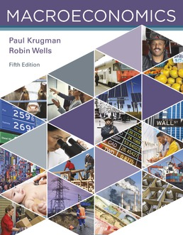 Solution Manual for Macroeconomics, 5th Edition, Paul Krugman, Robin Wells, ISBN: 9781319200848