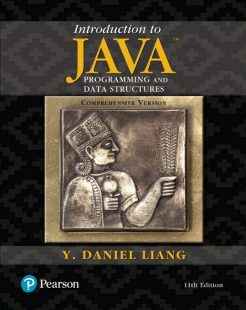 Test Bank for Introduction to Java Programming and Data Structures, Comprehensive Version Plus MyLab Programming with Pearson eText, 11th Edition, Y. Daniel Liang, ISBN-10: 0134694511, ISBN-13: 9780134694511