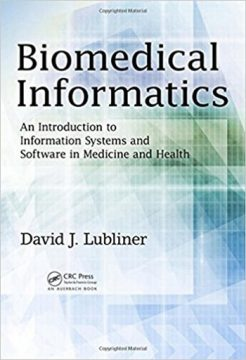 Biomedical Informatics An Introduction to Information Systems and Software in Medicine and Health 1st Lubliner Solution Manual