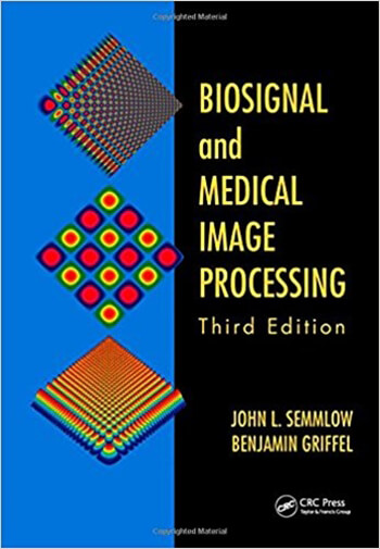 Biosignal and Medical Image Processing 3rd Semmlow Solution Manual