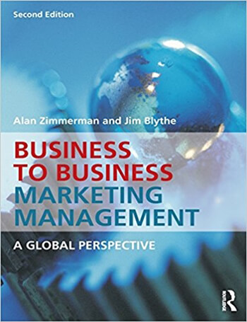 Business to Business Marketing Management A Global Perspective 2nd Zimmerman Solution Manual