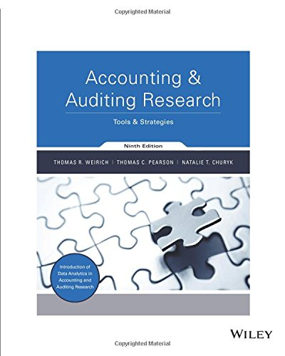 Test Bank For Accounting & Auditing Research: Tools & Strategies 9th Edition: Tools & Strategies