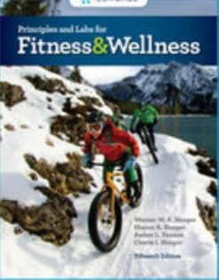 Test Bank for Principles and Labs for Fitness and Wellness, 15th Edition, Werner W.K. Hoeger, Sharon A. Hoeger, Cherie I. Hoeger, Amber L. Fawson, ISBN-10: 0357020251, ISBN-13: 9780357020258, ISBN-10: 0357020316, ISBN-13: 9780357020319
