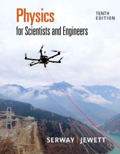 Test Bank for Physics for Scientists and Engineers, 10th Edition, Raymond A. Serway, John W. Jewett, ISBN-10: 1337553271 ISBN-13: 9781337553278