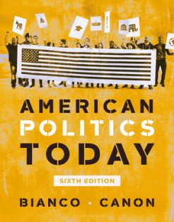 Test Bank for American Politics Today Full, 6th Edition, William T Bianco, David T Canon, ISBN: 9780393679885, ISBN: 9780393679878, ISBN: 9780393679861, ISBN: 9780393696066