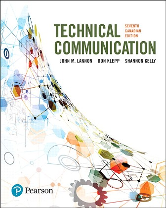 Test Bank for Technical Communications, 7th Canadian Edition, John M. Lannon, Don Klepp, Shannon Kelly, ISBN-10: 0134659848, ISBN-13: 9780134659848