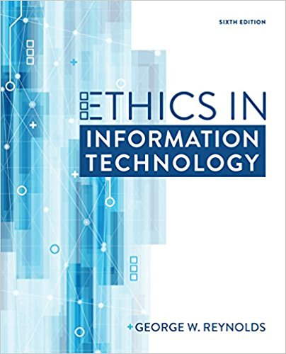 Solution manual for Ethics in Information Technology 6th Edition by Reynolds