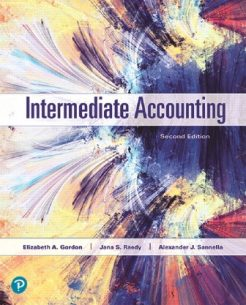 Solution Manual for Intermediate Accounting, 2nd Edition, Elizabeth A. Gordon, Jana S. Raedy, Alexander J. Sannella, ISBN-10: 0134833104, ISBN-13: 9780134833101