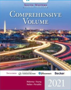 Test Bank for South-Western Federal Taxation 2021: Comprehensive, 44th Edition, David M. Maloney, William H. Hoffman, Jr., James C. Young, Annette Nellen, William A. Raabe, Mark Persellin, ISBN-10: 0357359313, ISBN-13: 9780357359310