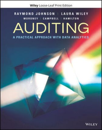 Test Bank for Auditing: A Practical Approach with Data Analytics, 1st Edition, Raymond N. Johnson, Laura Davis Wiley, Robyn Moroney, Fiona Campbell, Jane Hamilton, ISBN: 111940181X, ISBN: 9781119401810