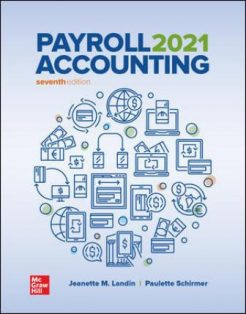 Solution Manual for Payroll Accounting 2021, 7th Edition, Jeanette Landin, Paulette Schirmer, ISBN10: 126024797X, ISBN13: 9781260247978