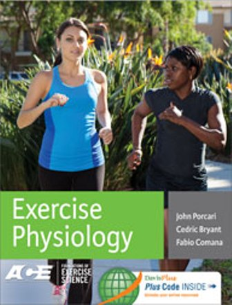 Test Bank for Exercise Physiology, 1st Edition, John P. Porcari, Cedric X. Bryant, Fabio Comana, American Council on Exercise, ISBN-13: 9780803625556