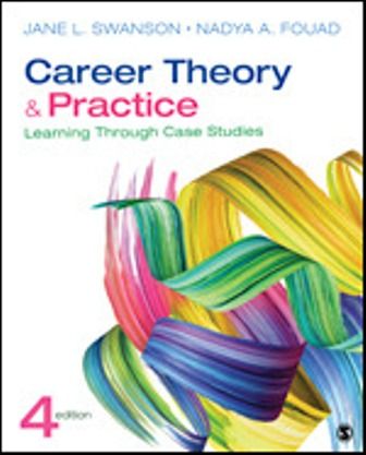 Test Bank for Career Theory and Practice Learning Through Case Studies, 4th Edition, Jane L. Swanson, Nadya A. Fouad, ISBN: 9781544333663