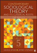 Test Bank for Contemporary Sociological Theory and Its Classical Roots The Basics, 5th Edition, George Ritzer, Jeffrey Stepnisky, ISBN: 9781506339412