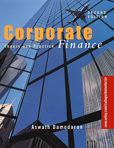 Test Bank For Corporate Finance: Theory and Practice 2nd Edition