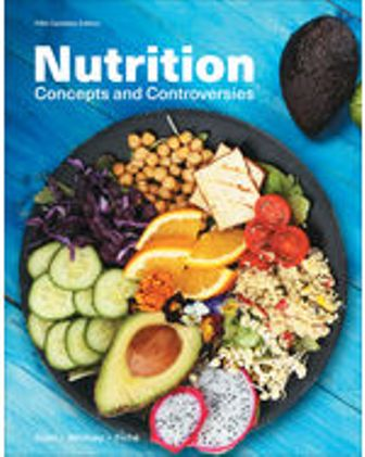 Test Bank for Nutrition: Concepts and Controversies, 5th Edition, Frances Sizer, Ellie Whitney, Leonard Piché, ISBN-10: 0176892869, ISBN-13: 9780176892869