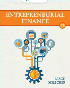 Test Bank for Entrepreneurial Finance, 7th Edition, J. Chris Leach, Ronald W. Melicher, ISBN-10: 0357442040, ISBN-13: 9780357442043