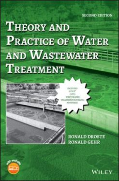 Solution Manual for Theory and Practice of Water and Wastewater Treatment, 2nd Edition, Ronald L. Droste, Ronald L. Gehr, ISBN: 1119312361, ISBN: 9781119312369
