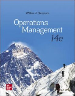 Test Bank for Operations Management, 14th Edition, William J Stevenson, ISBN10: 126023889X, ISBN13: 9781260238891