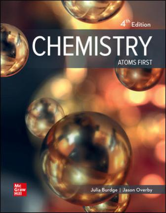 Test Bank for Chemistry: Atoms First, 4th Edition, Julia Burdge, Jason Overby, ISBN10: 126024069X, ISBN13: 9781260240696