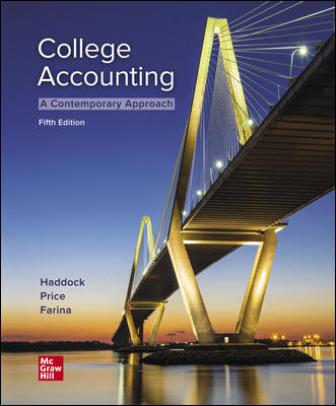 Test Bank for College Accounting A Contemporary Approach, 5th Edition, M. David Haddock, John Price, Michael Farina, ISBN10: 1260780317, ISBN13: 9781260780314