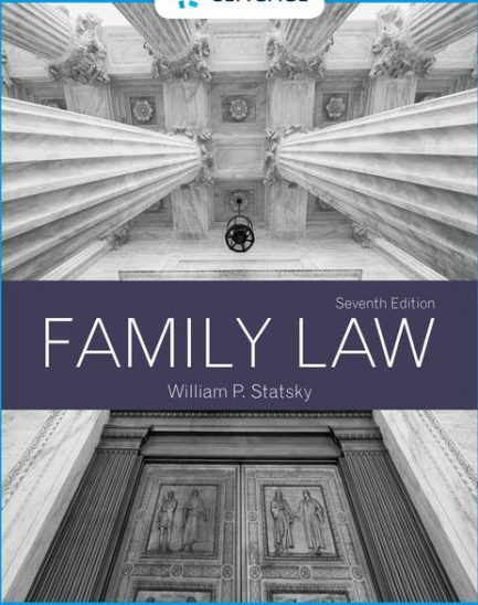 Test Bank for Family Law, 7th Edition, William P. Statsky, ISBN-10: 1337917532, ISBN-13: 9781337917537