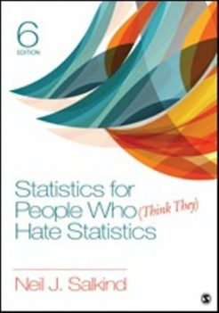 Test Bank for Statistics for People Who (Think They) Hate Statistics, 6th Edition, Neil J. Salkind, ISBN: 9781506378145, ISBN: 9781506380278