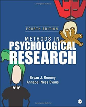 Test Bank for Methods in Psychological Research, 4th Edition, Bryan J. Rooney, Annabel Ness Evans, ISBN: 9781999198114, ISBN: 9781506384931