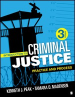 Test Bank for Introduction to Criminal Justice Practice and Process 3rd Edition By Kenneth J. Peak, Tamara D. Madensen, ISBN: 9781544321813