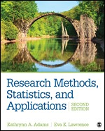 Test Bank for Research Methods, Statistics, and Applications, 2nd Edition, Kathrynn A. Adams, Eva K. Lawrence, ISBN: 9781506350455, ISBN: 9781544330167, ISBN: 9781544332659