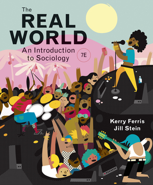 Test Bank for The Real World, 7th Edition, Kerry Ferris, ISBN: 9780393428612, ISBN: 9780393419351, ISBN: 9780393419337